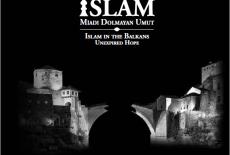Balkanlarda İslam: Miadı Dolmayan Umut (Cilt 4)